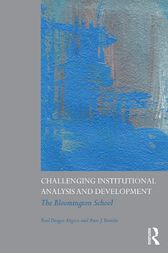 Challenging Institutional Analysis and Development by Paul Dragos Aligica