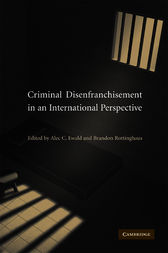 Criminal Disenfranchisement in an International Perspective by Alec C. Ewald