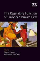 The Regulatory Function of European Private Law by F. Cafaggi