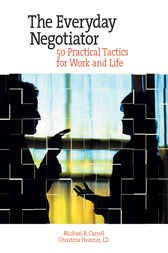 Everyday Negotiator by Michael Carrell