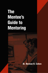 Mentees Guide to Mentoring by Norm Cohen