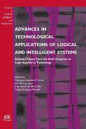 Advances in Technological Applications of Logical and Intelligent Systems by G. Lambert-Torres