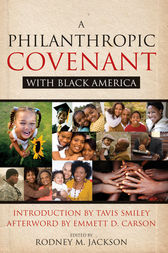 A Philanthropic Covenant with Black America by Rodney Jackson