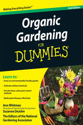 Organic Gardening For Dummies Ebook By Ann Whitman
