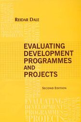 Evaluating Development Programmes and Projects by Reidar Dale