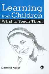 Learning from Children What to Teach Them by Malavika Kapur