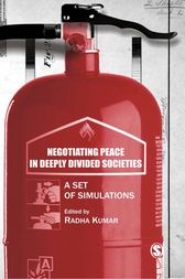 Negotiating Peace in Deeply Divided Societies by Radha Kumar