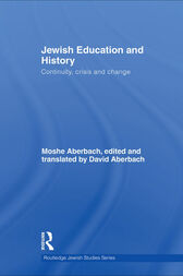 Jewish Education and History by Moshe Aberbach