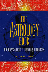The Astrology Book by James R. Lewis