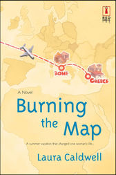 Burning the Map by Laura Caldwell