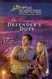 The Defender's Duty by Shirlee McCoy