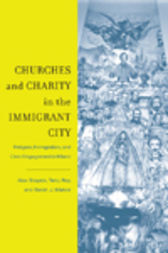 Churches and Charity in the Immigrant City by Alex Stepick