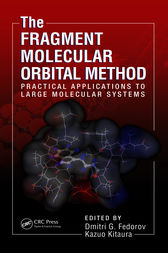 The Fragment Molecular Orbital Method by Dmitri Fedorov