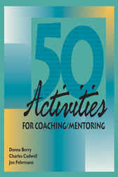 50 Activities for Coaching & Mentoring by Donna Berry