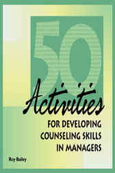 50 Activities for Developing Counseling Skills by Roy Bailey