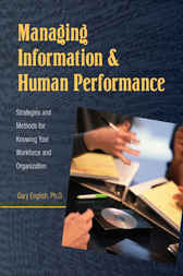 Managing Information and Human Performance by Gary English