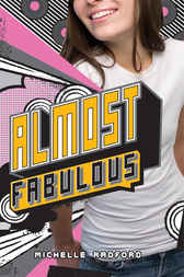 Almost Fabulous by Michelle Radford
