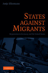 States Against Migrants by Antje Ellermann