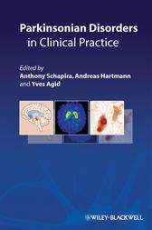 Parkinsonian Disorders in Clinical Practice by Anthony Schapira