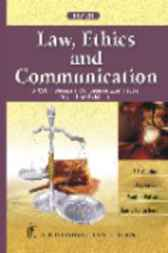 Law, Ethics and Communication by S.S. Gulshan