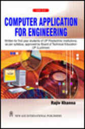 Computer Application for Engineering by Rajiv Khanna
