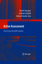 Active Assessment: Assessing Scientific Inquiry by David I. Hanauer