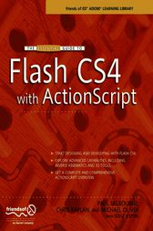 The Essential Guide to Flash CS4 with ActionScript by Chris Kaplan