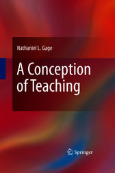 A Conception of Teaching by Nathaniel L. Gage