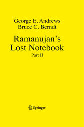 Ramanujan's Lost Notebook by George E. Andrews