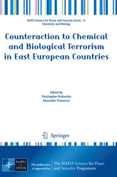 Counteraction to Chemical and Biological Terrorism in East European Countries by Christophor Dishovsky