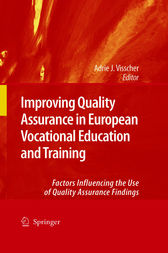 Improving Quality Assurance in European Vocational Education and Training by Adrie J. Visscher