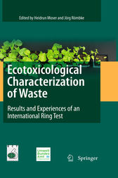 Ecotoxicological Characterization of Waste by Heidrun Moser