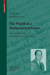 The World as a Mathematical Game by Giorgio Israel