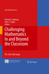 Challenging Mathematics In and Beyond the Classroom by Edward J. Barbeau