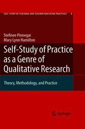 Self-Study of Practice as a Genre of Qualitative Research by Stefinee Pinnegar