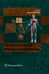 Trends in Stem Cell Biology and Technology by Hossein Baharvand