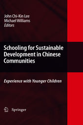 Schooling for Sustainable Development in Chinese Communities by John Chi-Kin Lee