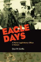 Eagle Days by Donald W. Griffis