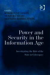 Power and Security in the Information Age by Myriam Dunn Cavelty
