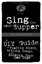 Sing For Your Supper by David Rovics