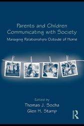 Parents and Children Communicating with Society by Thomas J. Socha