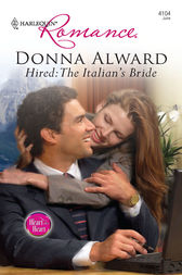 Hired: The Italian's Bride by Donna Alward