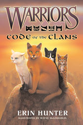 Warriors: Code of the Clans by Erin Hunter
