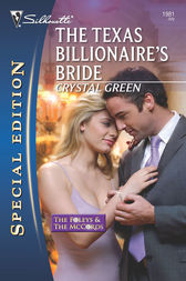 The Texas Billionaire's Bride by Crystal Green