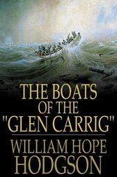 The Boats of the Glen Carrig by William Hope Hodgson
