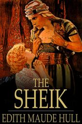 The Sheik by Edith Maude Hull