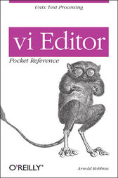 vi Editor Pocket Reference by Arnold Robbins
