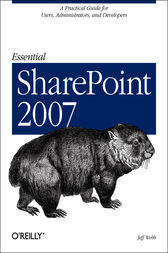 Essential SharePoint 2007 by Jeff Webb