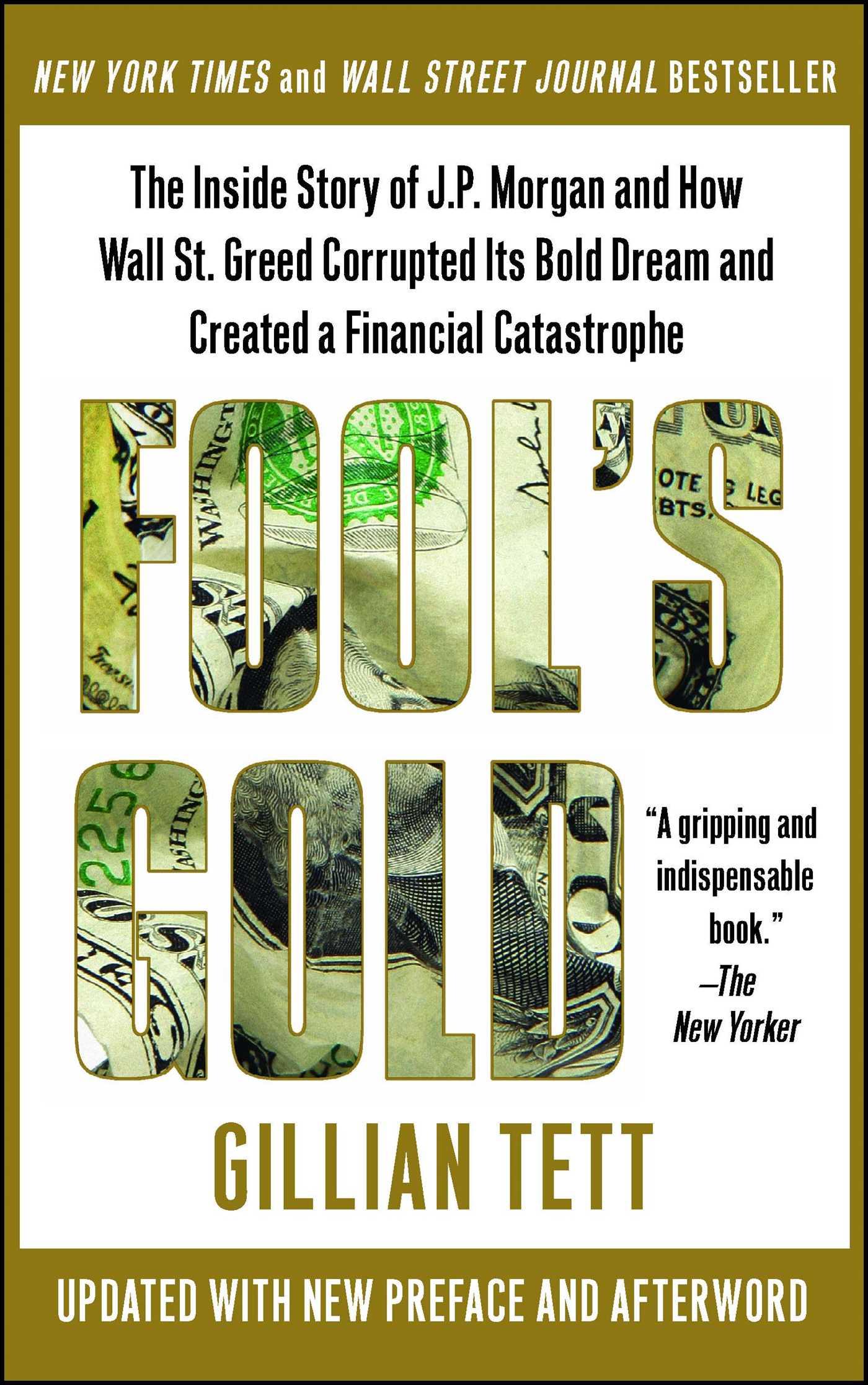 Download Ebook Fool's Gold by Gillian Tett Pdf
