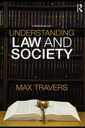 Understanding Law and Society by Max Travers